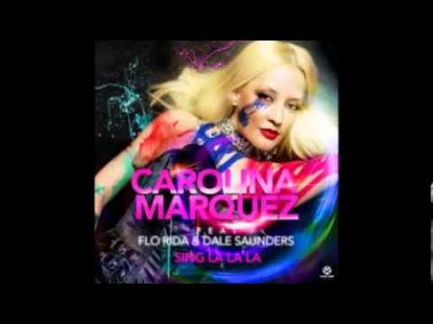 Carolina Marquez Feat. Flo Rida & Dale Saunders - Sing La La La (E-Partment Mix) ( 2o13 )