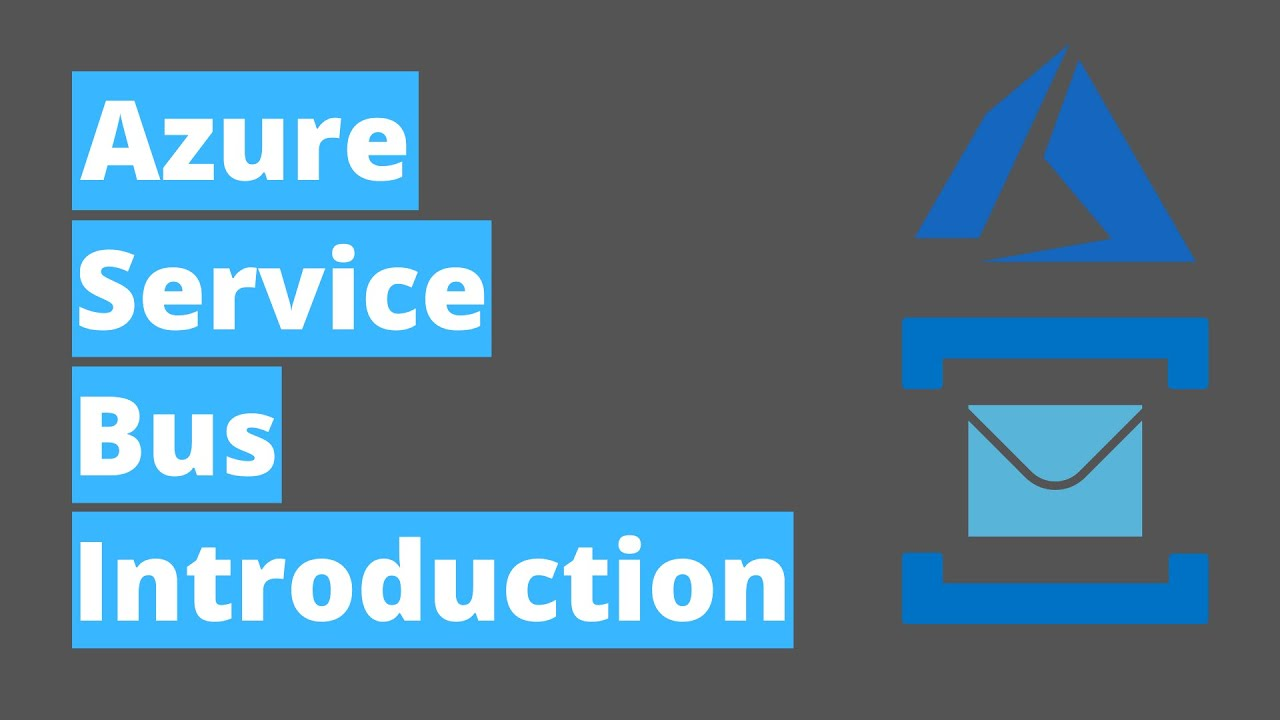 Azure Service Bus - Introduction for beginners