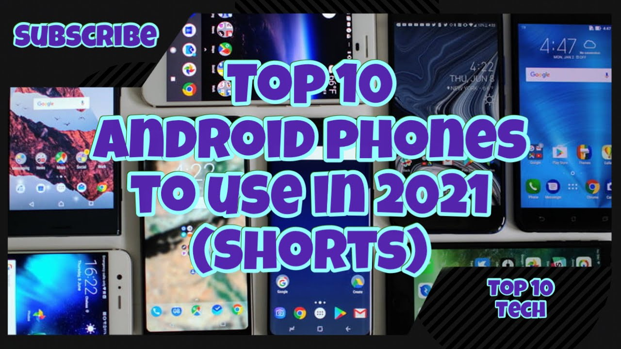 Top 10 Android Phones to use in 2021_#Shorts