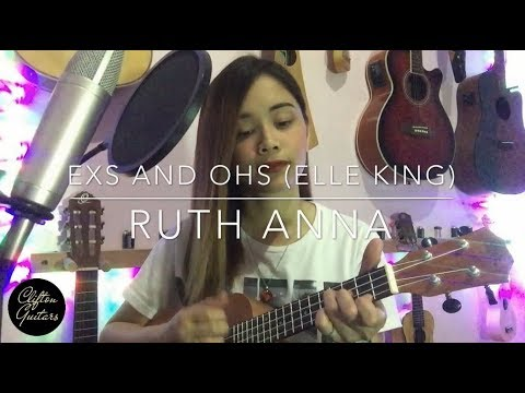 Exs And Ohs (Elle King) Ukulele Cover - Ruth Anna