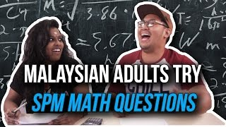 Adults Do SPM Math Questions | SAYS Challenge