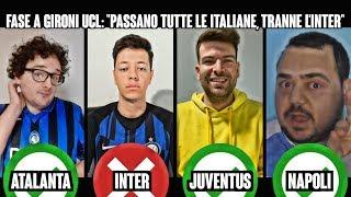 ATALANTA vs INTER vs JUVE vs NAPOLI | La reazione degli YOUTUBERS dopo la fase a gironi di UCL