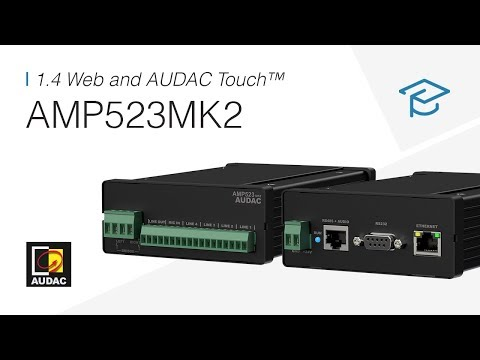 AMP523MK2 - Online seminar - 1.4 Web and AUDAC Touch™