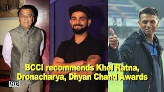 BCCI recommends Kohli for Khel Ratna, Dravid for Dronacharya, Gavaskar for Dhyan Chand thumbnail