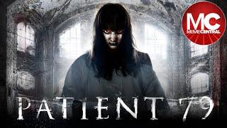 Пациент 79 (семьдесят девять) | Полный мистический фильм ужасов