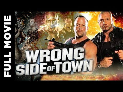 Wrong Side Of Town │Full Movie│Batista, RVD