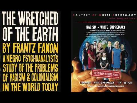 The C.O.W.S. Frantz Fanon THE WRETCHED OF THE EARTH Part 2