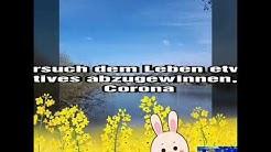 Ein schönen Oster-Samstag 2020 trotz Corona