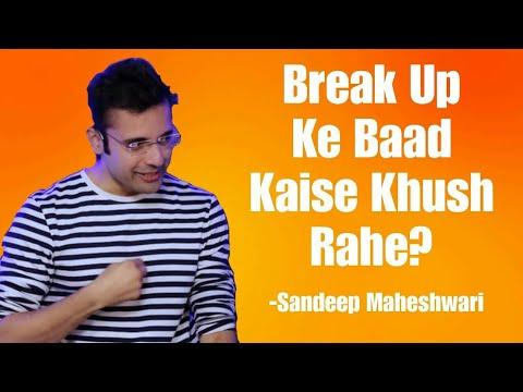 Breakup ke dard se kaise bahar aaye 😊Sandeep Maheshwari best Motivational  Speech