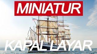 miniatur kapal layar