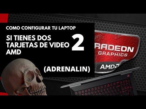 Cómo configurar tu lap con dos tarjetas de vídeo AMD - Adrenalin Update