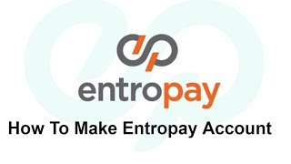 How To Make Entropay Virtual Card And Verification Of Account Youtube