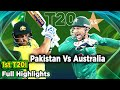 Pakistan Vs Australia | 1st T20I | Full Highlights | PCB