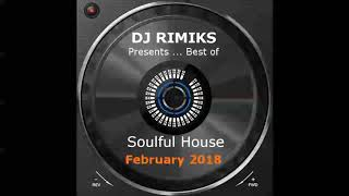 Dj Rimiks Best of Soulful House 2018 February.mp3