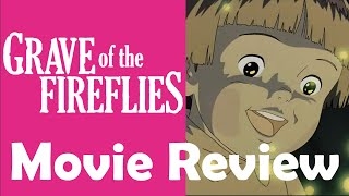 Grave of the Fireflies (1988) | Anime Movie Review