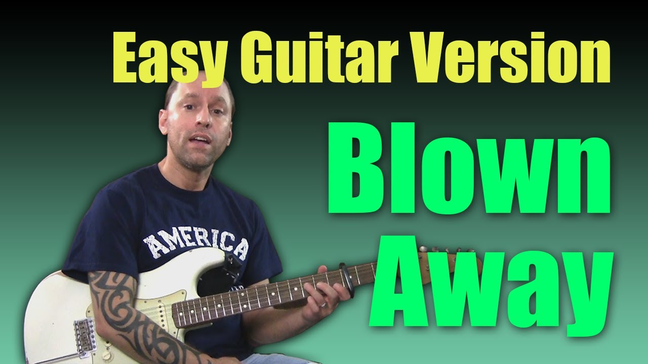 Guitar Cover Learn To Play Blown Away By Carrie Underwood Easy