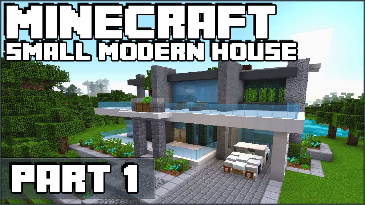 How To Make A Small Modern House In Minecraft Part 1 YouTube