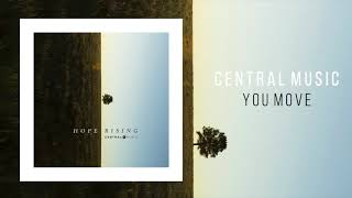 "Central Music ""You Move"""