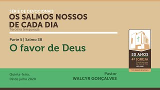 OS SALMOS NOSSOS DE CADA DIA | 3ª temporada - Parte 5