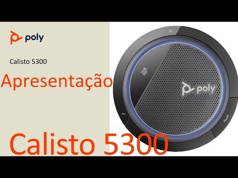 Poly Calisto 5300 - Apresentação ( Português )