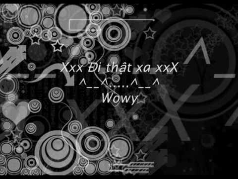 Wowy _ Di that xa (new song)