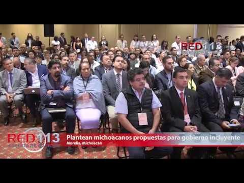 VIDEO Plantean michoacanos propuestas para un gobierno incluyente