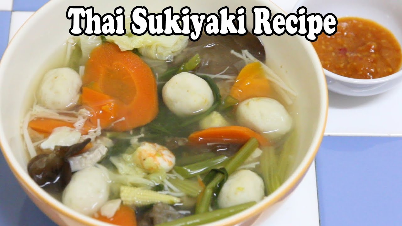 Thai suki recipe cooking and eating thai sukiyaki - Thailand cuisine recipes ...