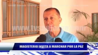 MAGISTERIO INVITA A MACHAR POR LA PAZ