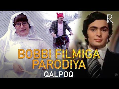 Qalpoq - Bobbi filmiga parodiya   Калпок - Бобби фильмига пародия (hajviy ko'rsatuv)