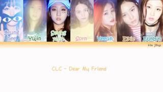 CLC - Dear My Friend