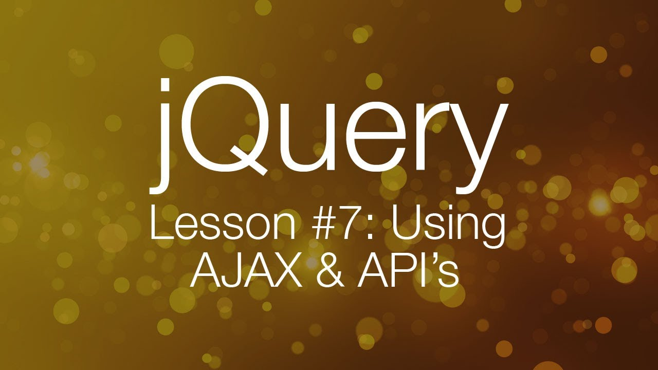 Jquery ajax tutorial 1 using ajax apis jquery tutorial 7 jquery ajax tutorial 1 using ajax apis jquery tutorial 7 youtube baditri Choice Image