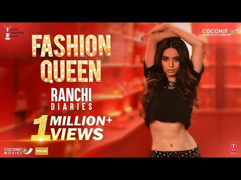 Fashion Queen Video Song | Soundarya Sharma | Raahi, Nickk | Ranchi Diaries