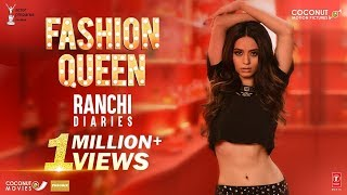 Fashion Queen Song | Soundarya Sharma | Raahi, Nickk | Ranchi Diaries