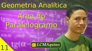 11. Geometria Analítica - Área do Paralelogramo