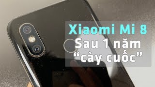 """Xiaomi Mi 8 """"hư hại"""" sau 1 năm sử dụng: Hàng Xiaomi kém bền?"""