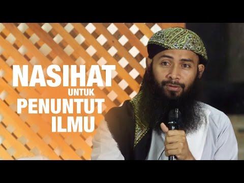 Kajian Umum: Nasihat untuk Penuntut Ilmu - Ustadz Dr. Syafiq bin Riza Basalamah, MA.