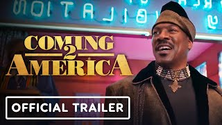 Coming 2 America - Official Big Game Trailer (2021) Eddie Murphy, Arsenio Hall, Wesley Snipes