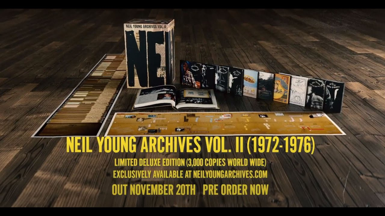 Download Neil Young Archives Volume II  (1972 - 1976) - Unboxing