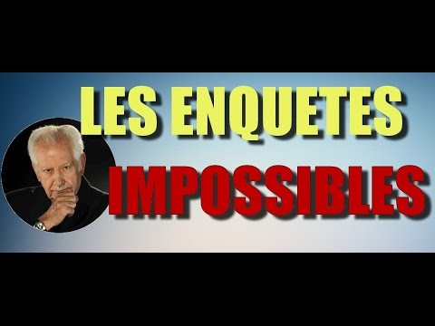 Enquetes impossibles rencontre fatale