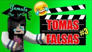 TOMAS FALSAS de 🎓Yamato High School🎓 #3