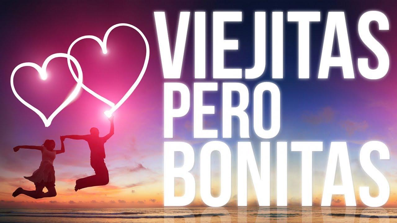Viejitas Pero Bonitas Baladas Románticas Y Canciones De Amor En Español Youtube