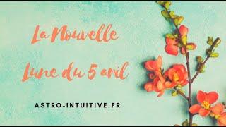 Astro-intuitive.fr : la nouvelle lune du 5 avril 2019
