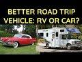 Best Road Trip Vehicle: RV or Car?