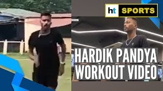 Watch: Hardik Pandya 'back on the field', releases workout video
