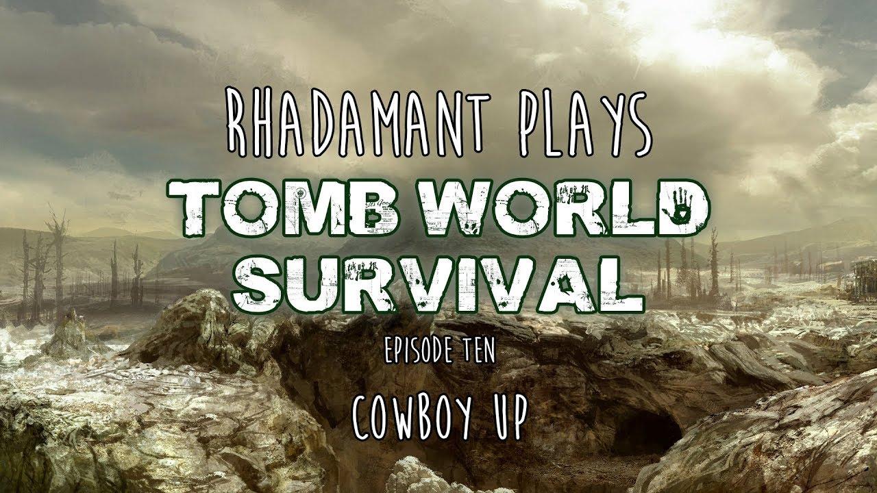 RimWorld / EP 10 - Cowboy Up / Tomb World Survival