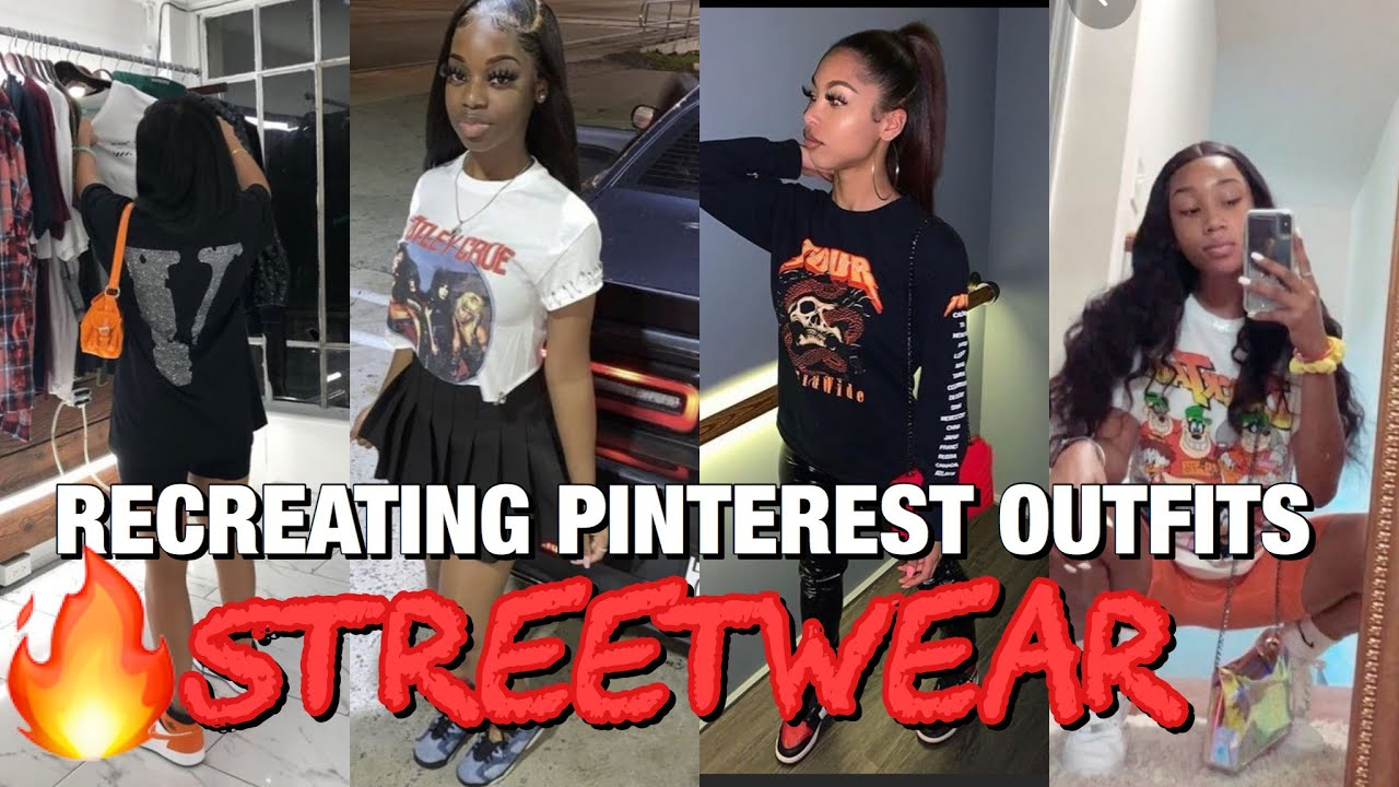 RECREATING PINTEREST OUTFITS |STREETWEAR LOOKBOOK  | part2