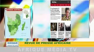 REVUE DE PRESSE AFRICAINE : KIOSQUE PANAFRICAIN
