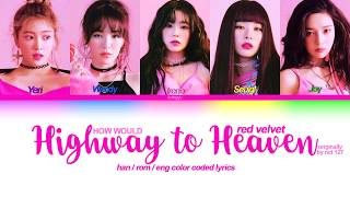 """how would red velvet sing """"highway to heaven"""" by nct 127 (th…"""
