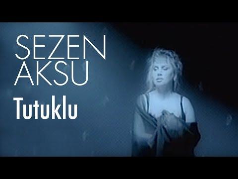 Sezen Aksu - Tutuklu (Official Video)