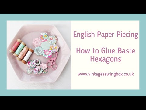 English Paper Piecing - How to Glue Baste Hexagons